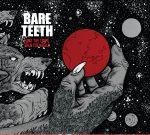 BARE TEETH News/2ème teaser » Parted ways»