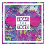 FIGHT THE FIGHT News