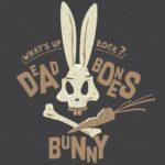 DEAD BONES BUNNY News/ Vidéo » She Slays Dragons «