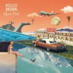 HOLLIS BROWN News/ Vidéo » Do Me Right | Music Human Sessions «